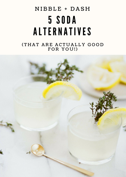 5 Soda Alternatives (That Are Actually Good for You!)