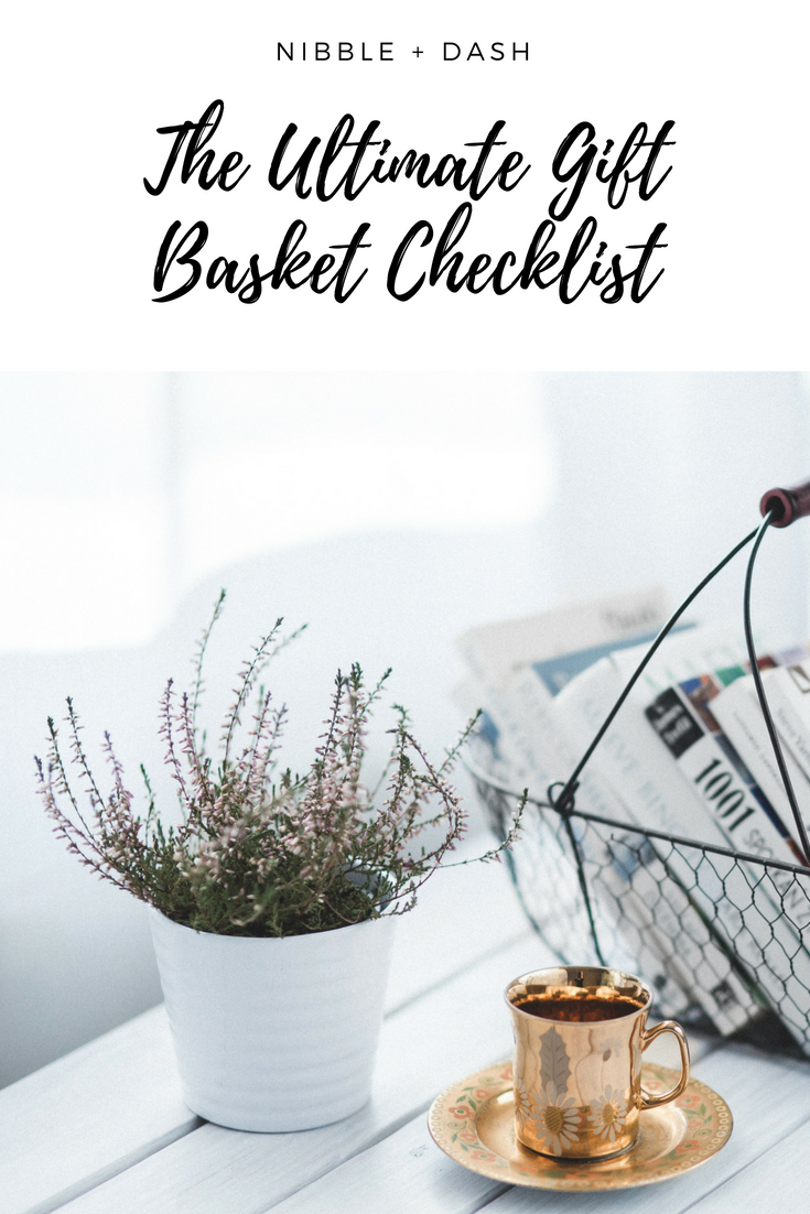 The Ultimate Gift Basket Checklist